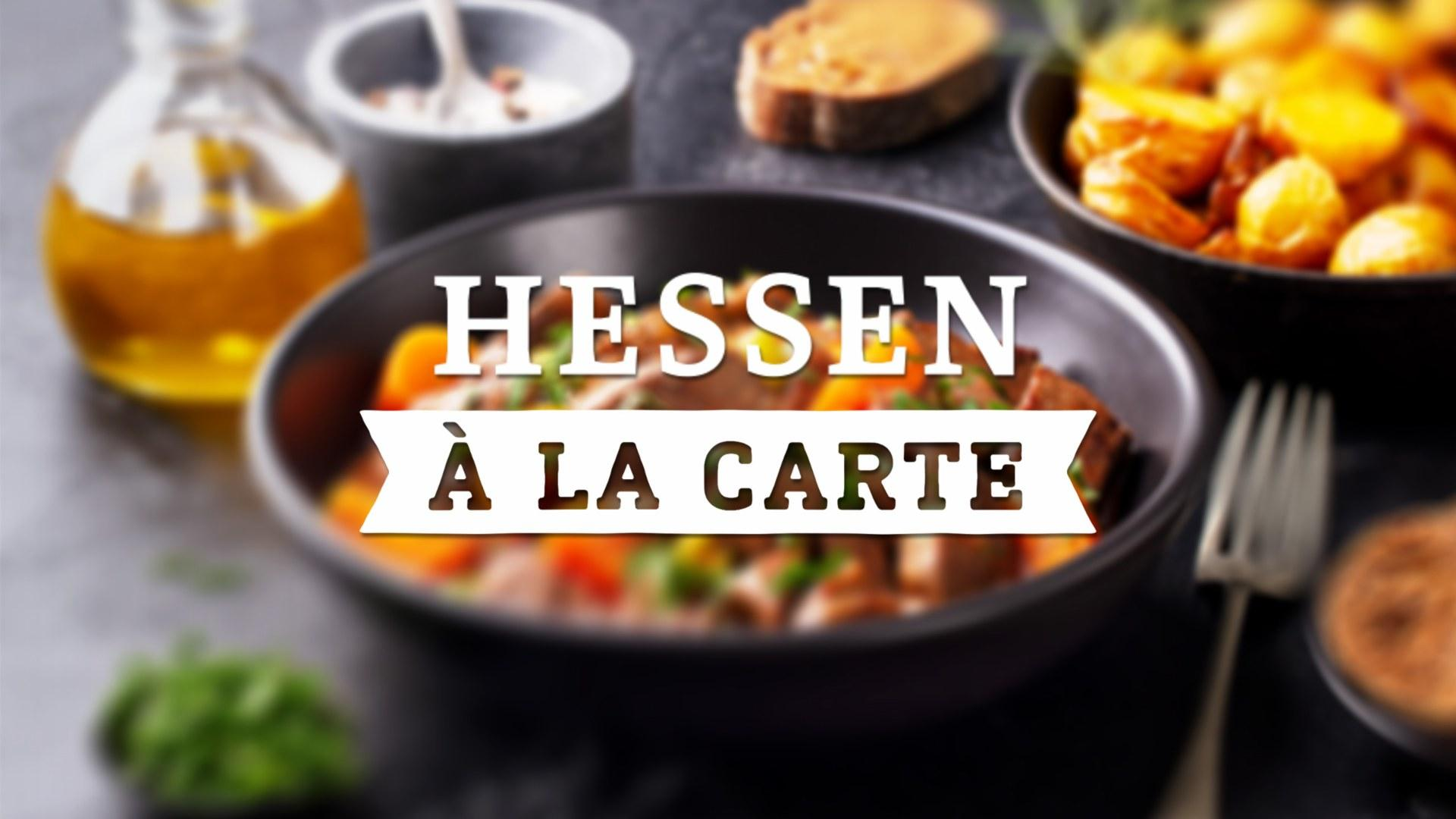 Hessen A La Carte